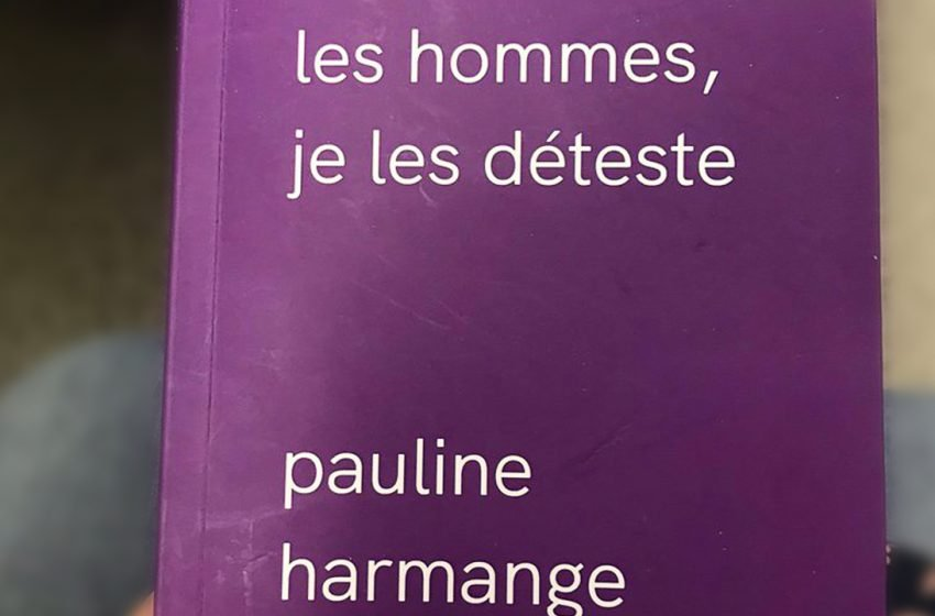 "Pauline Harmange's book ""I Hate Men"" arouses controversy in France"