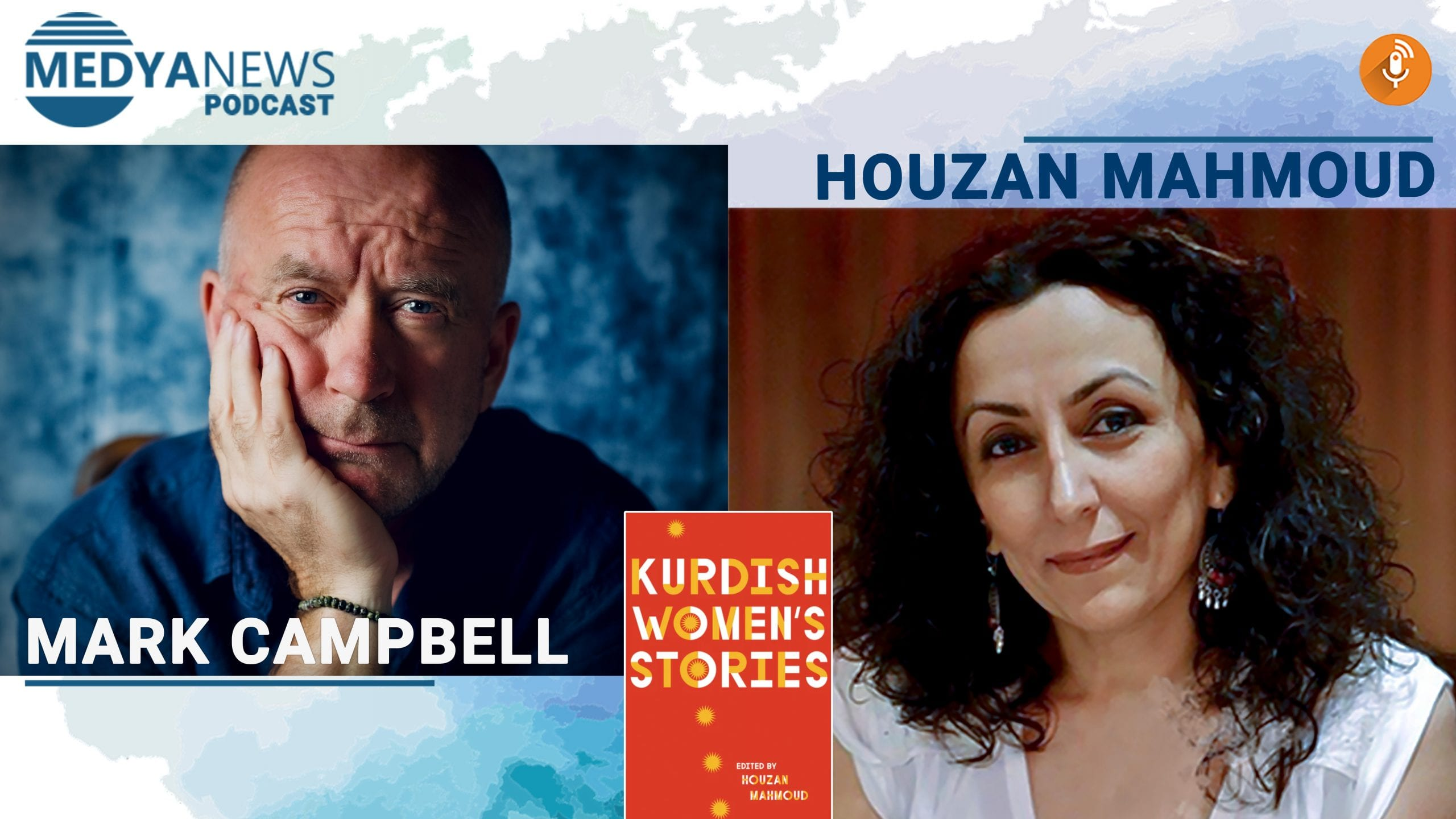 Mark Campbell talks to Houzan Mahmud about her new book Kurdish Women's Stories